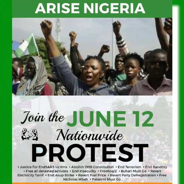 """Photo by Influencer Marketer on June 05, 2021. May be an image of 3 people and text that says 'ARISE NIGERIA Join the JUNE 12 Nationwide PROTEST -Justice For EndSARS victims Abolish 1999 Constitution End Terrorism End Banditry Free all detained activists End Insecurity FreeKogi2 Buhari Must Go Revert Electricity Tarrif End Asup Strike Revert Fuel Price Revert Party DeRegistration Free Nicholas Mbah P""""tanmi Must Go'."""