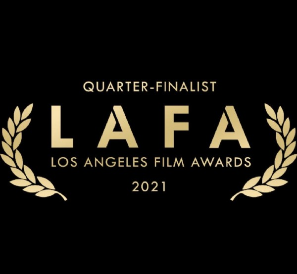 Photo by Chris Pittas on June 22, 2021. May be an image of text that says 'QUARTER FINALIST LAFA LOS ANGELES FILM AWARDS 2021'.
