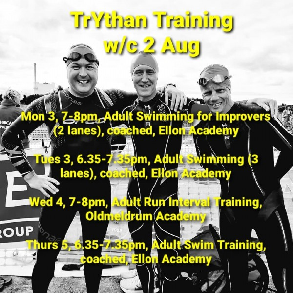 Photo by TrYthan in Ellon, Aberdeenshire. May be an image of 3 people and text that says 'TrYthan Training w/c 2 Aug INICA Mon 3, 7-8pm_Adult Adult Swimming for Improvers (2 lanes), coached, El Ellon Tues 3, 6.35-7.35pm, Adult Swimming (3 Ewe 4, 7-8pm, Adult Rum Interval Training, lanes), coached Elon Academy Wed Oldmeldrum Academy OUP Thurs 6.35-7.35pm, Adult Swim Training, coached, Ellon Academy'.