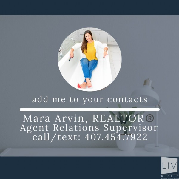 Photo by Mara Arvin, Realtor®️ on June 01, 2021. May be an image of 1 person and text that says 'add me to your contacts Mara Arvin, REALTOR Agent Relations Supervisor call/text: 407.454.7922 LIV REALTY'.