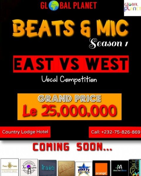 Photo by @PromoterScofield in Sierra Leone. May be an image of text that says 'GL BAL PLANET OLBAL BEATS & MIC Season EAST VS WEST Vocal Competition GRAND PRICE Le 25.000.000 Country Lodge Hotel Call: +232-75-826-869 COMING SOON... KISY Trev&Co M પnটe orange'.