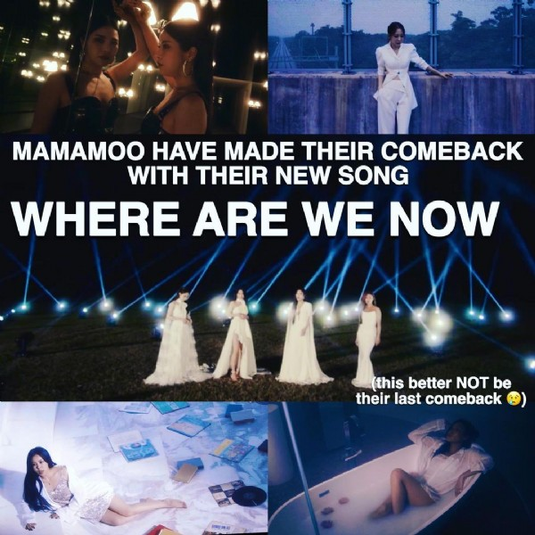 Photo shared by Kieran Richards on June 02, 2021 tagging @mamamoo_official, @mo_onbyul, @whee_inthemood, @_mariahwasa, and @solarkeem. May be an image of 4 people and text that says 'MAMAMOO HAVE MADE THEIR COMEBACK WITH THEIR NEW SONG WHERE ARE WE NOW (this better NOT be their last comeback'.