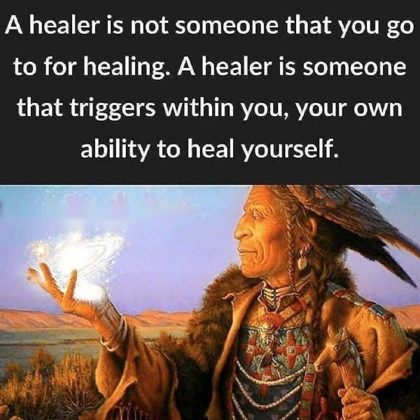 Photo by Jan Edwards-Niles on July 18, 2021. May be an image of 1 person and text that says 'A healer is not someone that you go to for healing. A healer is someone that triggers within you, your own ability to heal yourself.'.