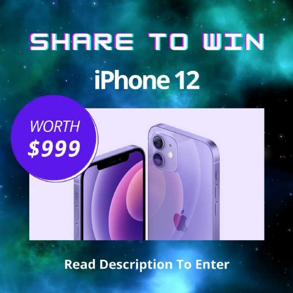 Photo by Electronics Sweepstakes on July 31, 2021. May be an image of text that says 'SHARE TO WIN iPhone 12 WORTH $999 RE Read Description Το Enter'.
