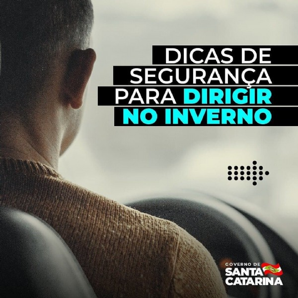 Photo shared by SANTUR on July 26, 2021 tagging @descubrasc, and @governosc. May be an image of one or more people and text that says 'DICAS DE SEGURANCA PARA DIRIGIR NO INVERNO GOVERNO DE CATARINA SANTA'.
