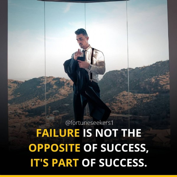 Photo by Fortune_$eekers on August 01, 2021. May be an image of 1 person, sky and text that says '@fortuneseekers1 FAILURE IS NOT THE OPPOSITE OF SUCCESS, IT'S PART OF SUCCESS.'.