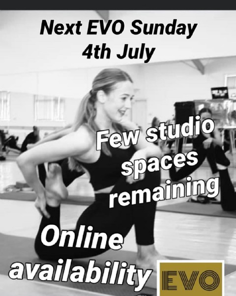 Photo by Evolution Training Programme on June 23, 2021. May be an image of 1 person, standing and text that says 'Next EVO Sunday 4th July ער 제N Few studio spaces remaining Online availability IVO'.