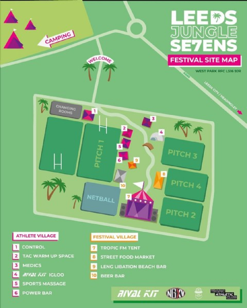 Photo shared by Leeds Jungle 7s on June 08, 2021 tagging @rivalkit, @nextgenxv, @leng.libation, and @tropicathleticclub. May be an image of text that says 'CAMPING LEENS JUNGLE SE7ENS FESTIVAL SITE MAP WELCOME 下下 A660 WEST PARK RFC LS16 9JR 食 CHANGING ROOMS LEEDS CITY HEADINGLEY 3 2 5 H 6 PITCH PITCH3 3 8 PITCH NETBALL ATHLETE VILLAGE PITCH2 CONTROL FESTIVAL VILLAGE TAc WARM UP SPACE MEDICS TROPIC FM TENT 8 9 STREET FOOD MARKET 3 4 สเVפL ki IGLOO 5 SPORTS MASSAGE POWER BAR LENG LIBATION BEACH BAR 10 BEER BAR RIVAL KIT TROPIC ETIC CLUB'.