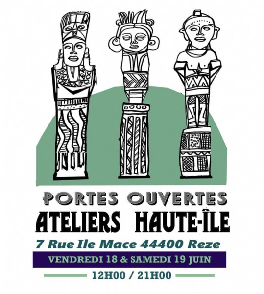 Photo by Ateliers Haute Ile on June 14, 2021. May be an image of 3 people and text that says '0000 PORTES OUVERTES ATELIERS HAUTE-İLE 7 Rue Ile Mace 44400 Reze VENDREDI 18 & SAMEDI 19 JUIN 12H00 21H00'.