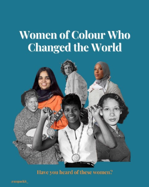 Photo by Meaningful Conversations on March 08, 2021. May be an image of 6 people, people standing and text that says 'Women of Colour Who Changed the World @unpackit unpa Have you heard of these women?'.