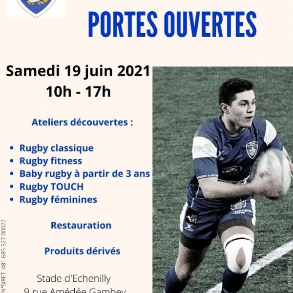 Photo by Magali Cholot in Saint-André-les-Vergers. May be an image of 1 person and text that says 'PORTES OUVERTES Samedi 19 juin 2021 10h 17h Ateliers découvertes: .Rugby classique Rugby fitness Baby rugby à partir de 3 ans Rugby TOUCH Rugby féminines Restauration ×D Produits dérivés 241 TH! Stade d'Echenilly Amédée Gambey 2'.