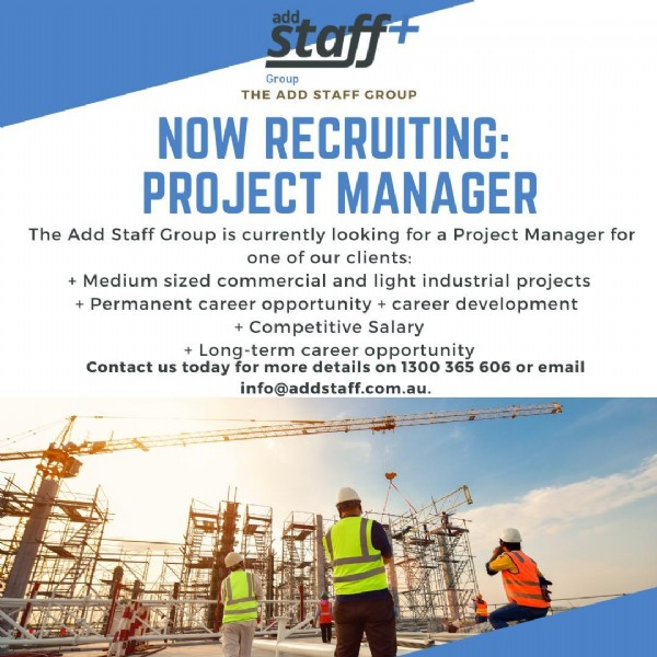 Photo by Add Staff on June 03, 2021. May be an image of sky and text that says 'staff Group THE ADD STAFF GROUP NOW RECRUITING: PROJECT MANAGER The Add Staff Group is currently looking for Project Manager for one of our clients: Medium sized commercial and light industrial projects Permanent career opportunity career development +Competitive Salary + Long-term career opportunity Contact us today for more details on 1300 365 606 or email info@addstaff.com.au.'.