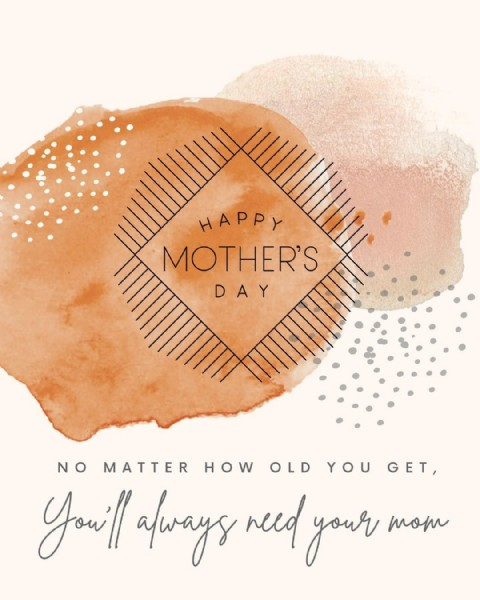 Photo by Sunlight Yoga in Sunlight Yoga. May be an image of text that says 'HAPPY MOTHER'S DAY GET, NO MATTER HOW OLD YOU Youi! always need your mom'.