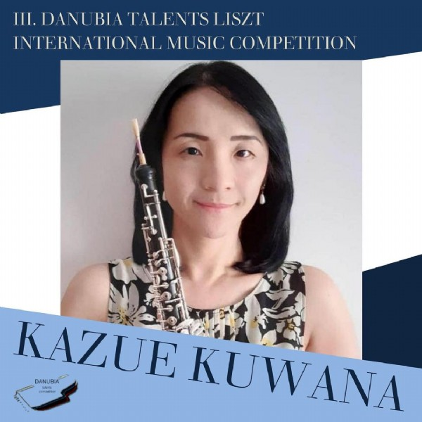 Photo shared by Danubia Talents AA on June 14, 2021 tagging @kkuwatin. May be an image of 1 person, standing and text that says 'DANUBIATALENTS TALENTS LISZT INTERNATIONAL MUSIC COMPETITION KAZUE DANUBIA DANU campultian KUWANA'.