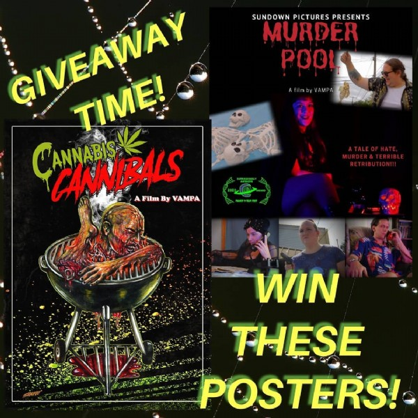 Photo by Vampa on January 19, 2021. May be an image of 4 people and text that says 'SUNDOWN PICTURES PRESENTS MURDER POOL filmbyAPA GIVEAWAY TIME! CANNIBALS By VAMPA Film WIN THESE POSTERS!'.