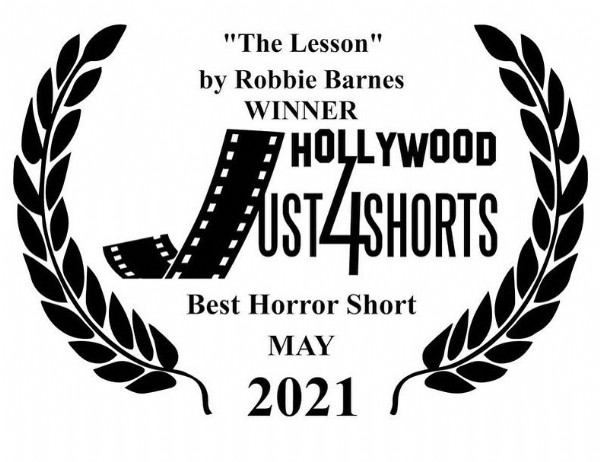 """Photo by Robbie Barnes-Kyriakides in Los Angeles, California with @nonieshiverick, and @oneeyewilde. May be an image of text that says '""""The Lesson"""" by Robbie Barnes WINNER HOLLYWOOD UST44SHORTS Best Horror Short MAY 2021'."""