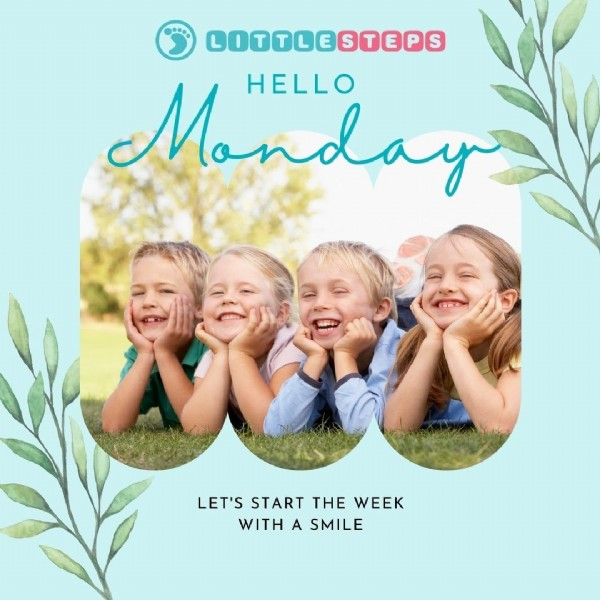 Photo by Little Steps Asia on August 01, 2021. May be an image of 4 people, child and text that says '.* GOTTLE STEPS Monday HELLO LET'S START THE WEEK WITH A SMILE'.