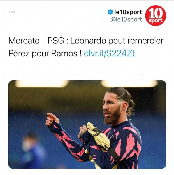 Photo by اخبار تشيلسي on June 19, 2021. May be an image of 1 person and text that says 'le10sport @le10sport 10 sport Mercato PSG Leonardo peut remercier Pérez pour Ramos! dlvr.it/S224Zt'.