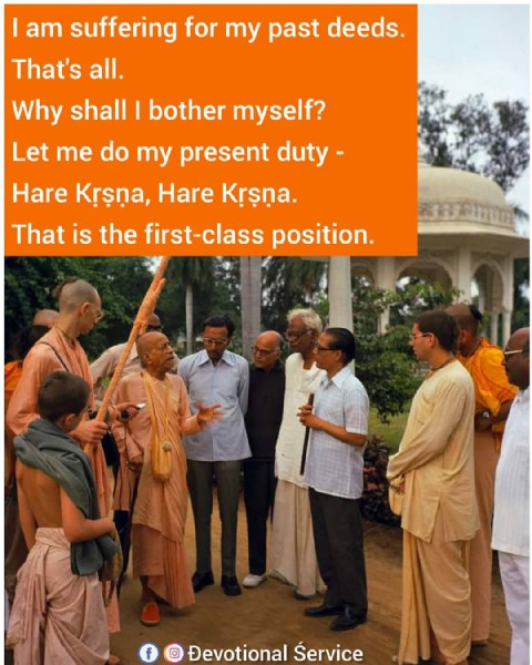 Photo shared by Đevotional Śervice on June 14, 2021 tagging @srilaprabhupada, @vrindavan.krishna, @harekrsnatales, @srilaprabhupadanectar, @vrindavana_tales, @srilaprabhupadaquotes, @chant_hare_krishna_be_happy, @iskcon_vrindavana, @srilaprabhupadalila, @vedictales, @eternal_spiritual_master, @quotesbysrilaprabhupada, @everydaywithsp, @srilaprabhupada_uvacha, @srila_prabhupada_lila, @srilaprabhupada_quotes_, and @_.krishna_consciousness. May be an image of 4 people, people standing and text that says 'I am suffering for my past deeds That's all. Why shall I bother myself? Let me do my present duty- Hare Krşna, Hare Krşna. That is the first-class position. f Devotional Śervice'.