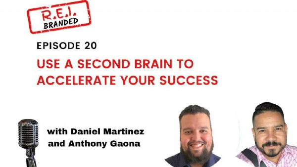 Photo by hivemind on July 27, 2021. May be an image of 2 people and text that says 'BRANDLE EPISODE 20 USE A SECOND BRAIN TO ACCELERATE YOUR SUCCESS ভয়ন with Daniel Martinez and Anthony Gaona'.