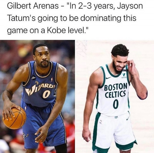 """Photo by Drezzy on June 08, 2021. May be an image of 1 person and text that says 'Gilbert Arenas """"In 2-3 years, Jayson Tatum's going to be dominating this game on a Kobe level."""" WHARDS 0 BOSTON CELTICS 0'."""