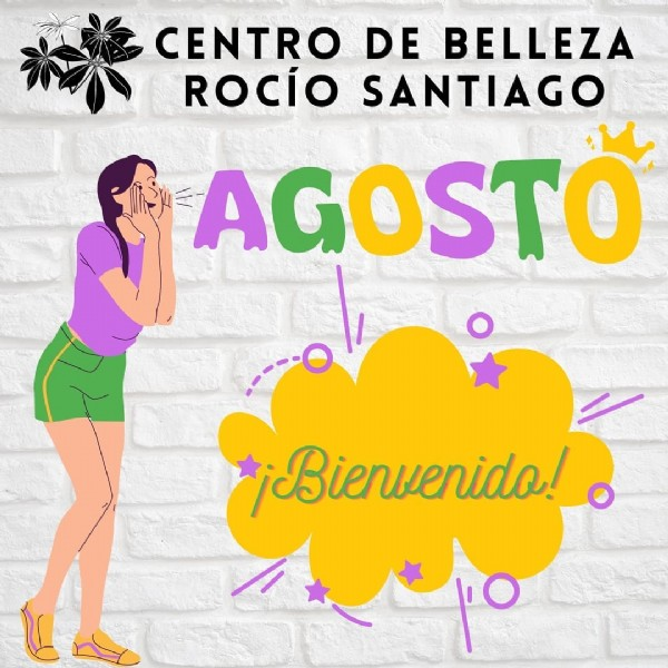 Photo by centro_de_belleza_rocio_san on July 31, 2021. May be an image of one or more people and text that says 'CENTRO DE BELLEZA ROCÍO SANTIAGO AGOSTO ¡Bienvenido!'.
