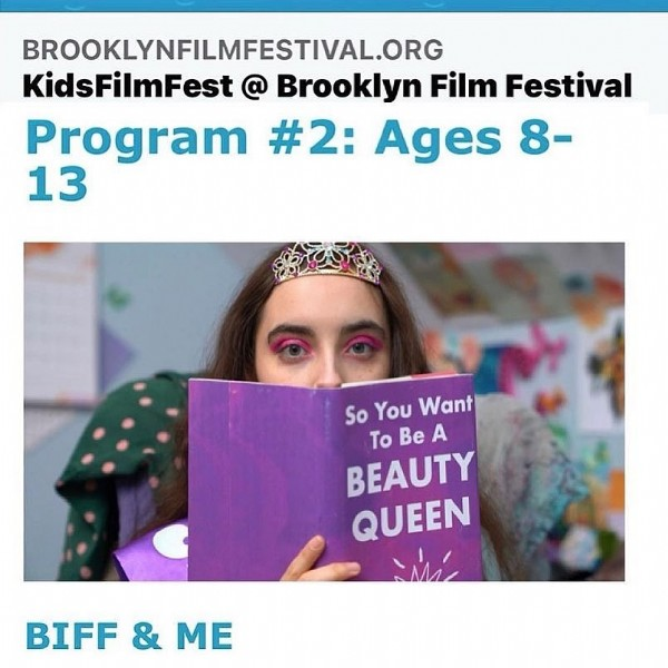 Photo by Biff & Me - Short Film on June 13, 2021. May be an image of 1 person and text that says 'BROOKLYNFILMFESTIVAL.ORG KidsFilmFest @ Brooklyn Film Festival Program #2: Ages 8- 13 So You Want To Be A BEAUTY QUEEN BIFF BIFF&ME & ΜΕ'.