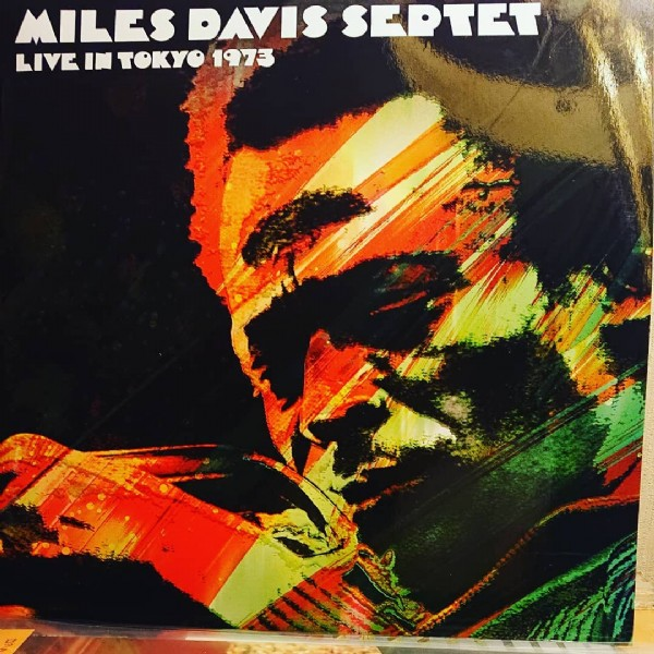 Photo by Mike on June 13, 2021. May be an image of text that says 'MILES DAYIS SEPTET LIVE IN TOKYO 1973'.