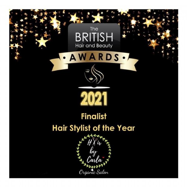Photo by Hair by Carla in Hair By Carla. May be an image of text that says 'The BRITISH Hair and Beauty AWARDS 2021 Finalist Hair Stylist of the Year by Carla Organic Salon'.