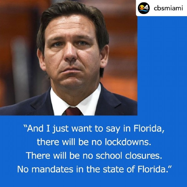 """Photo by  Keeping Up With Grissey  on July 30, 2021. May be an image of 1 person and text that says 'cbsmiami """"And I just want to say in Florida, there will be no lockdowns. There will be no school closures. No mandates in the state of Florida.""""'."""