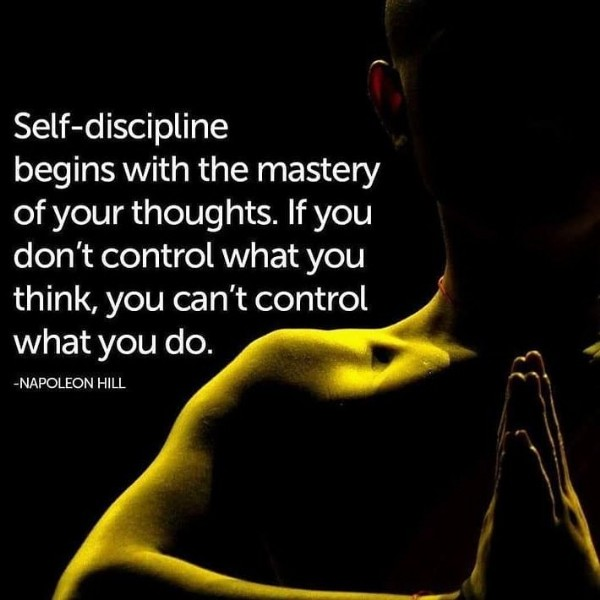 Photo by Enlightenment_Tao_Zen on June 06, 2021. May be an image of one or more people and text that says 'Self-discipline begins with the mastery of your thoughts. If you don't control what you think, you can't control what you do. NAPOLEON HILL'.