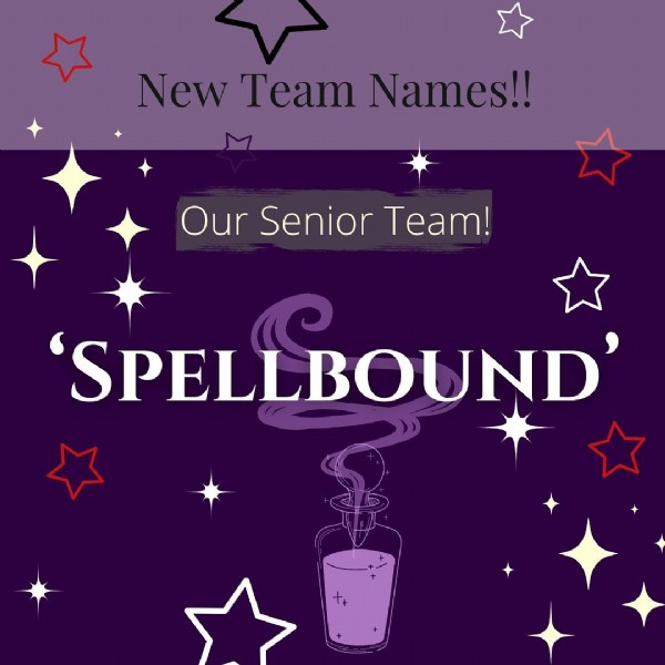 Photo by MCDA ALLSTARS in MCDA Allstars Cheer-Dance-Tumble. May be an image of text that says 'New Team Names!! Our Senior Team! 'SPELLBOUND''.