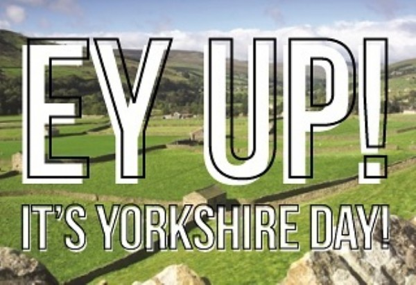 Photo by Nicola Harris on August 01, 2021. May be an image of grass and text that says 'YUP! IT'S YORKSHIRE DAY!'.