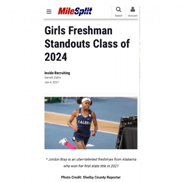"""Photo by   """"""""✰ in Calera, Alabama. May be an image of 1 person and text that says 'MileSp!i! Search Account Girls Freshman Standouts Class of 2024 Inside Recruiting Garrett Zatlin Jun 2021 CALER *Jordon Bray is an uber-talented freshman from Alabama who won her first state title in 2021 Photo Credit: Shelby County Reporter'."""