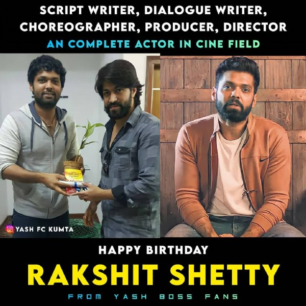 Photo by YASH FC KUMTA™ in Kumta with @rakshitshetty, @thenameisyash, and @rocking_star_fans_club_kumta. May be an image of 3 people, beard and text that says 'SCRIPT WRITER, DIALOGUE WRITER, CHOREOGRAPHER, PRODUCER, DIRECTOR AN COMPLETE ACTOR IN CINE FIELD 1 YASH FC KUMTA HAPPY BIRTHDAY RAKSHIT SHETTY FROM YASH 8055 FANS'.
