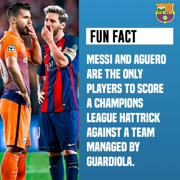 Photo shared by FCB INDIA FANBASE  on June 11, 2021 tagging @kunaguero, and @leomessi. May be an image of 2 people and text that says 'FINDIA FUN FACT MESSI AND AGUERO ARE THE ONLY PLAYERS TO SCORE A CHAMPIONS LEAGUE HATTRICK AGAINST A TEAM MANAGED BY GUARDIOLA.'.