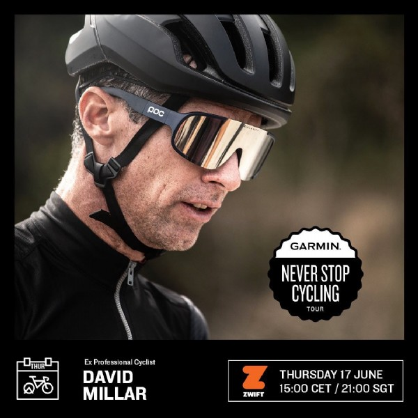 Photo by @garmincycling on June 14, 2021. May be an image of bicycle and text that says 'poc I GARMIN. NEVER STOP CYCLING TOUR HUR വ Ex Professional Cyclist DAVID MILLAR z ZWIFT THURSDAY 17 JUNE 15:00 CET 21:00 SGT'.