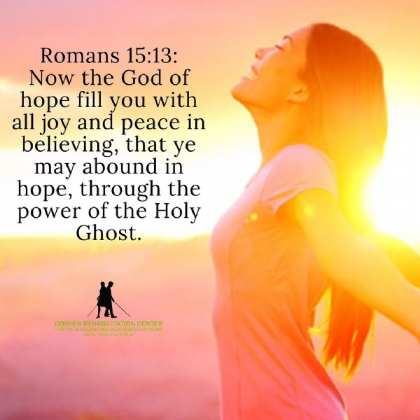 Photo by word on June 19, 2021. May be an image of one or more people and text that says 'Romans 15:13: Now the God of hope fill you with all joy and peace in believing, that ye may abound in hope, through the power of the Holy Ghost. ﹒ lte TATION CENTER PERSONS'.