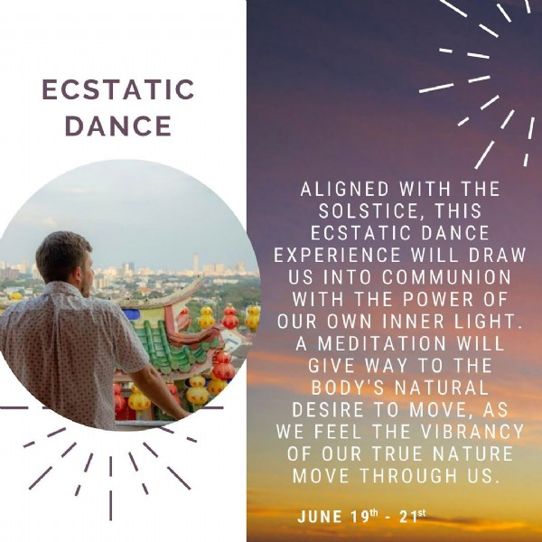 Photo by Vitality Festival in Virtual Events with @_tomaste. May be an image of sky and text that says 'ECSTATIC DANCE ALIGNED WITH THE SOLSTICE, THIS ECSTATIC DANCE EXPERIENCE WILL DRAW US INTO COMMUNION WITH THE POWER OF OUR OWN INNER LIGHT. A MEDITATION WILL GIVE WAY TO THE BODY'S NATURAL DESIRE TO MOVE, AS WE FEEL THE VIBRANCY OF OUR TRUE NATURE MOVE THROUGH US. JUNE 19th 21st'.