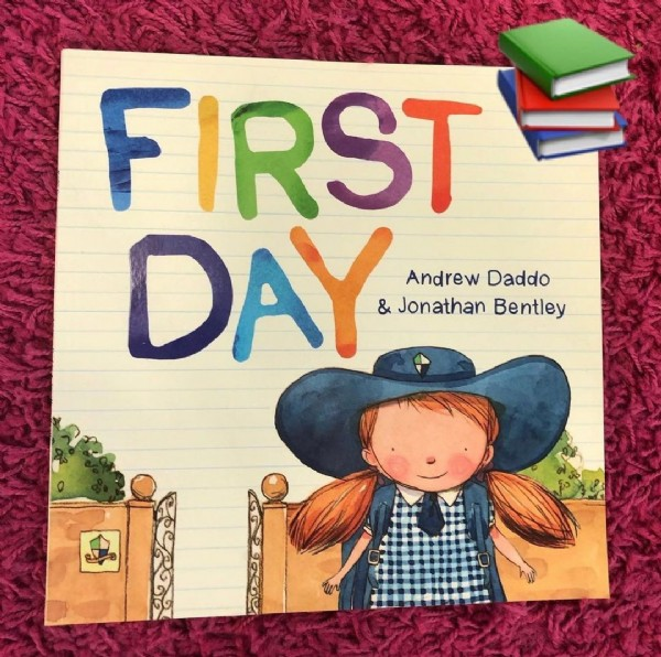 Photo by Booksandthings_with_mrs_b on January 20, 2021. May be an image of child, book and text that says 'FIRST DAY & Jonathan Bentley Andrew Daddo'.