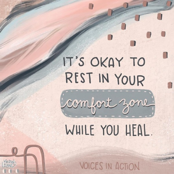 Photo shared by Voices In Action on April 10, 2021 tagging @krisskross__applesauce, @champagne_and_vinyl, and @voices_in_action. May be an image of text that says 'IT'S OKAY TO REST IN YOUR comfort zone WHILE YOU HEAL. LEAND ብ ELAND KRISTN VOICES IN ACTION'.