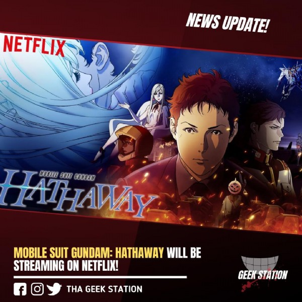 Photo by Geek Station on June 19, 2021. May be a cartoon of 4 people and text that says 'NETFLIX NEWS UPDATE! HAIHAHAY SUIT GUNDAM MOBILE MOBILE SUIT GUNDAM: HATHAWAY WILL BE STREAMING ON NETFLIX! THA GEEK STATION GEEK STATION'.