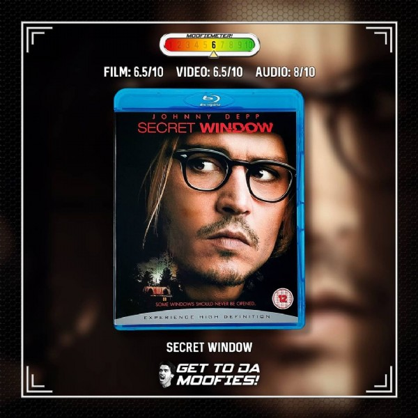 Photo by Get to da Moofies! on June 21, 2021. May be an image of 2 people and text that says 'MOOFIEMETER! FILM: 6.5/10 VIDEO: 6.5/10 AUDIO: 8/10 SECRET WINDOW EXPERIENCE HIGH DEFINITION SECRET WINDOW GET TO DA MOOF FIES'.