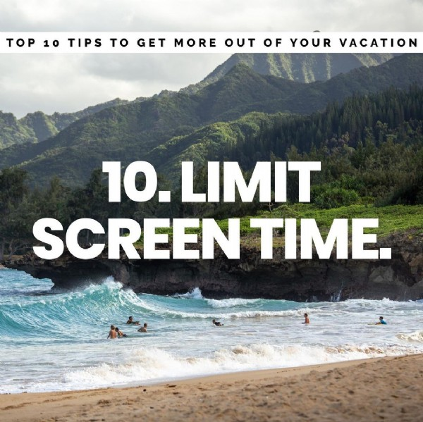 Photo by Groovy Travel Tips on August 02, 2021. May be an image of mountain, ocean, sky and text that says 'TOP 10 TIPS To GET MORE OUT OF YOUR VACATION 10. 10.LIMIT SCREEN TIME.'.