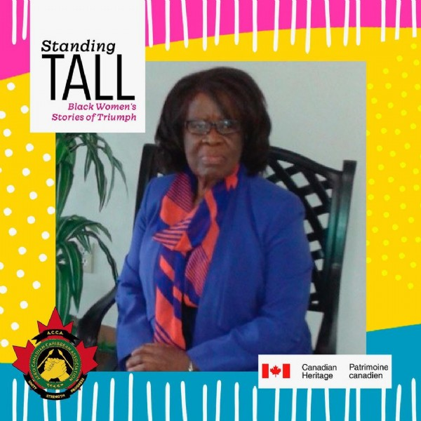 Photo by ACCA Hamilton on June 20, 2021. May be an image of 1 person and text that says 'Standing TALL Black Women's Stories of Triumph A.C.C.A MR STRENGTH Canadian Heritage Patrimoine canadien'.
