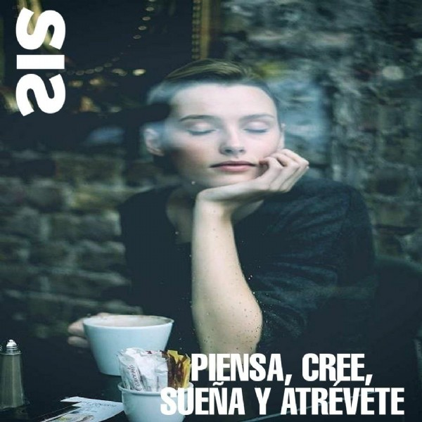 Photo by Genesis on June 06, 2021. May be an image of 1 person and text that says '21 PIENSA, CREE, SUENA Y ATREVETE'.