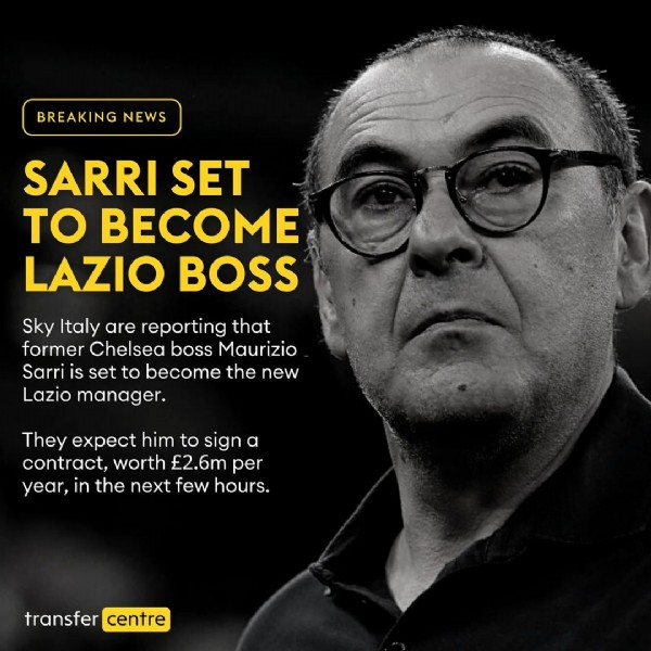 Photo shared by Sky Transfer Centre on June 05, 2021 tagging @skytransfercentre. May be an image of 1 person and text that says 'BREAKING NEWS SARRI SET TO BECOME LAZIO BOSS Sky Italy are reporting that former Chelsea boss Maurizio Sarri set to become the new Lazio manager. They expect him to sign a contract, worth £2.6m per year, in the next few hours. transfer centre'.