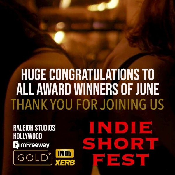 Photo by Indie Short Fest on June 16, 2021. May be an image of one or more people and text that says 'HUGE CONGRATULATIONS TO ALL AWARD WINNERS OF JUNE THANK YOU FOR JOINING US INDIE SHORT FEST RALEIGH STUDIOS HOLLYWOOD FilmFreeway GOLD XERB'.